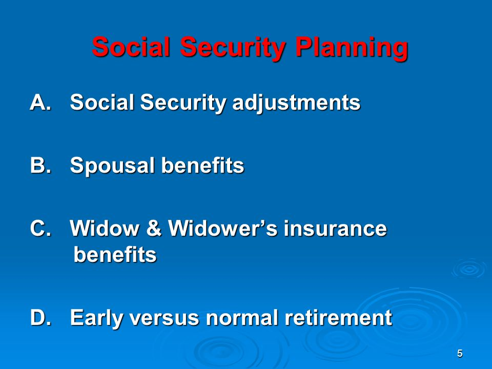 5 Social Security Planning Social Security Planning A.