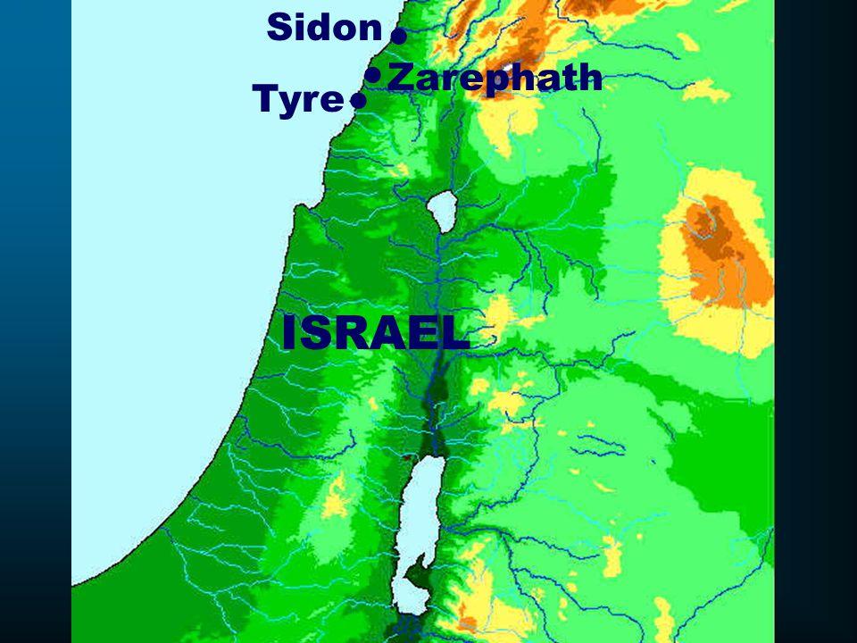ISRAEL ● ● Tyre Sidon Zarephath ●