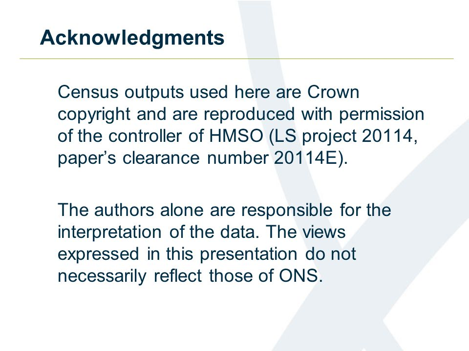 Acknowledgments Census outputs used here are Crown copyright and are reproduced with permission of the controller of HMSO (LS project 20114, paper's clearance number 20114E).