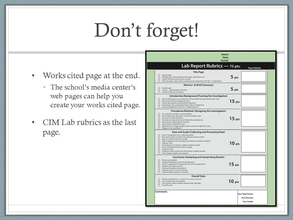 Don't forget. Works cited page at the end.