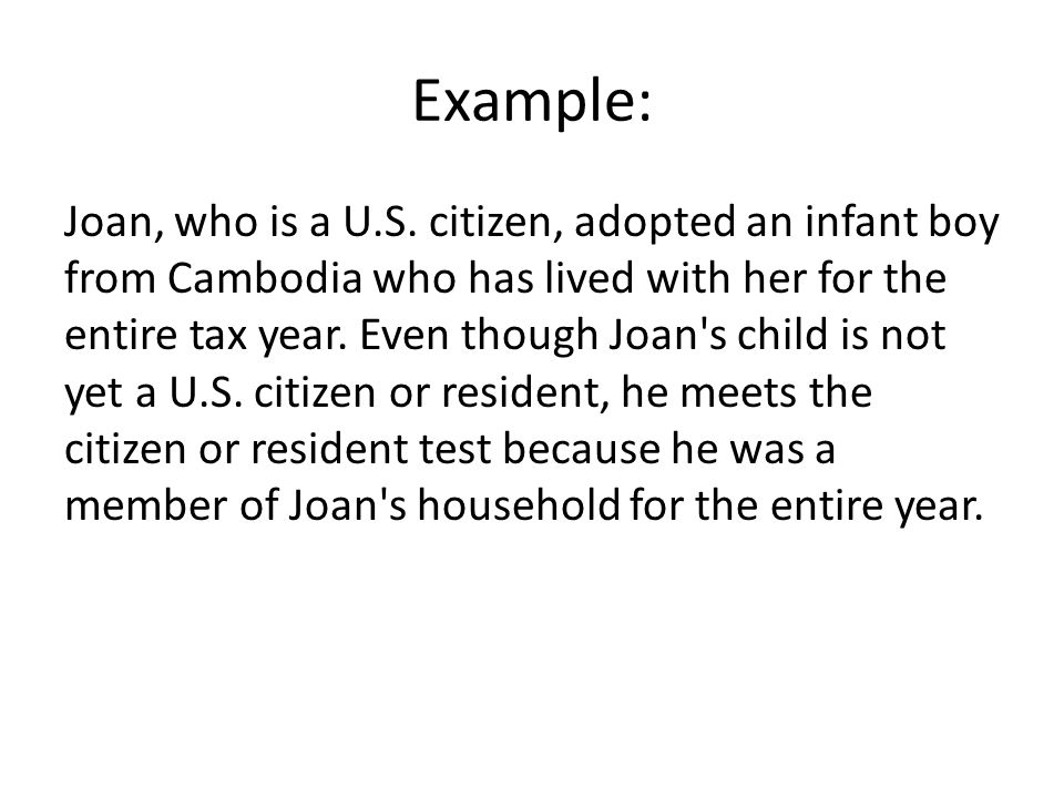 Example: Joan, who is a U.S.