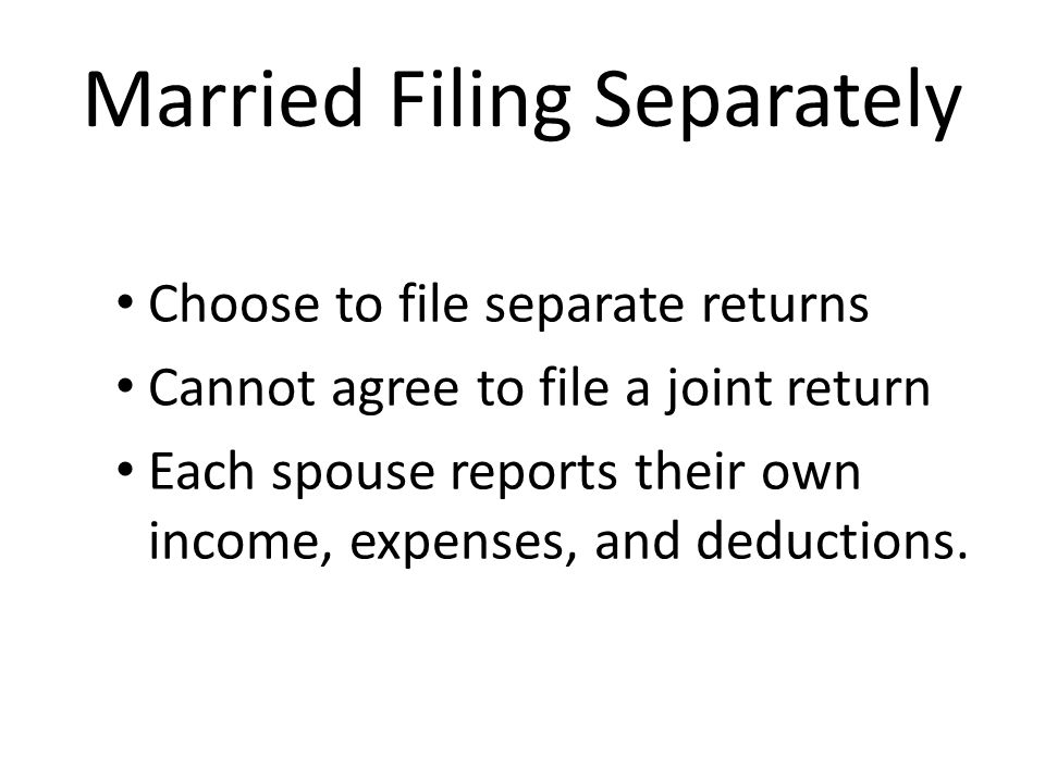 Things to know about Married Filing Separately The tax rate is generally higher than on a joint return.