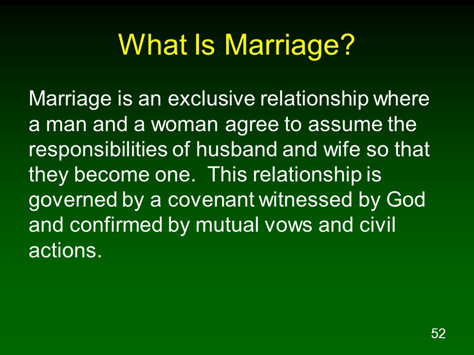 52 What Is Marriage.