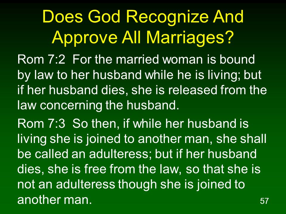 57 Does God Recognize And Approve All Marriages.