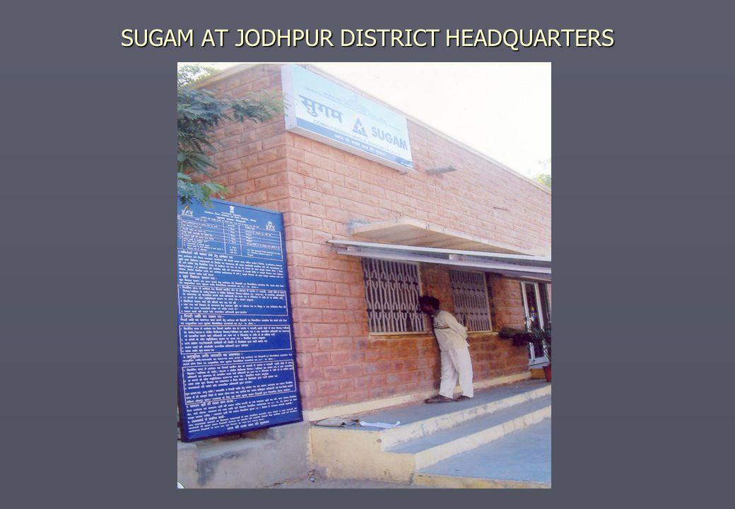 SUGAM AT JODHPUR DISTRICT HEADQUARTERS