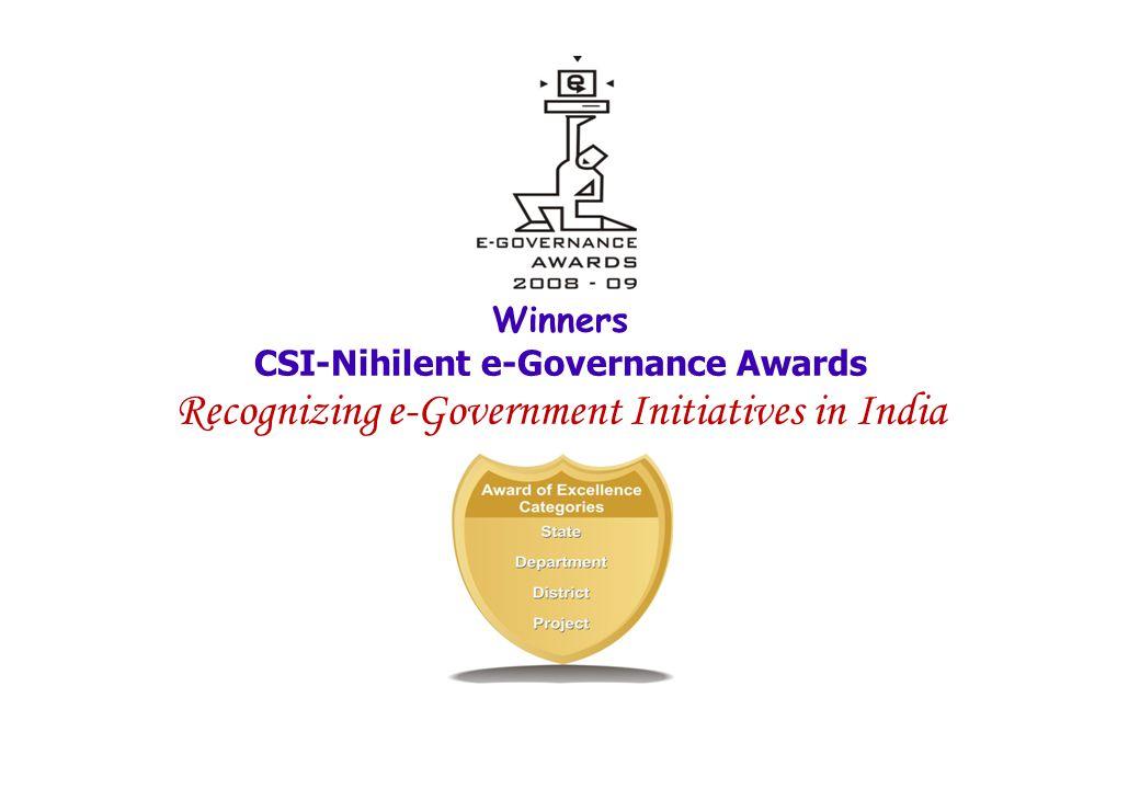 Winners CSI-Nihilent e-Governance Awards Recognizing e-Government Initiatives in India