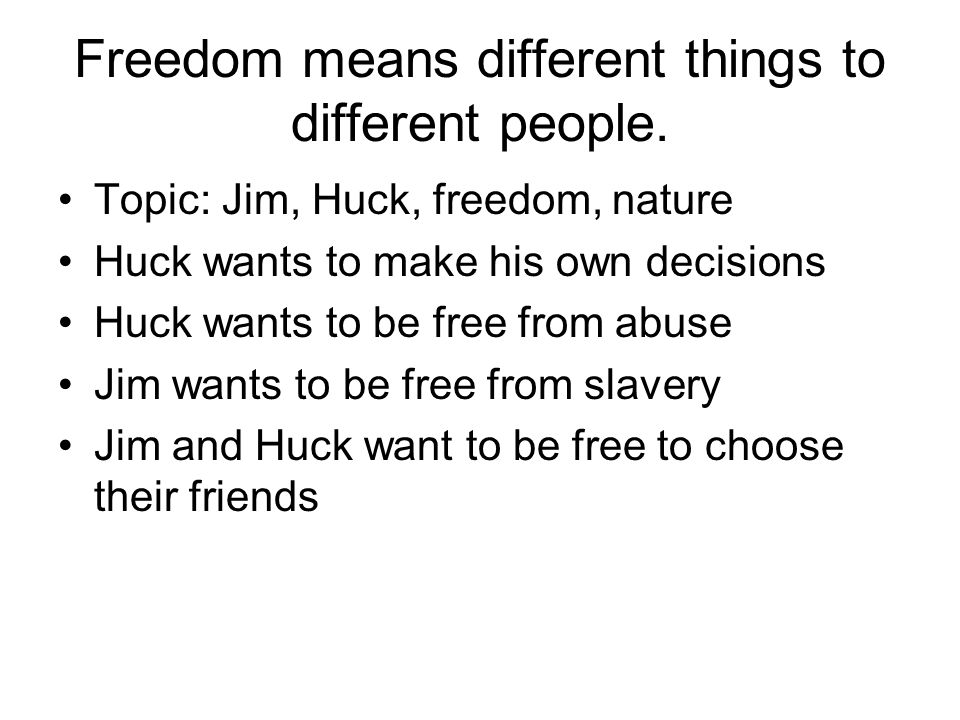 Freedom means different things to different people.