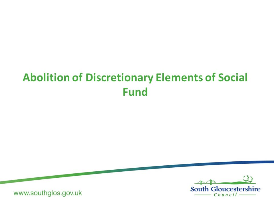 Abolition of Discretionary Elements of Social Fund
