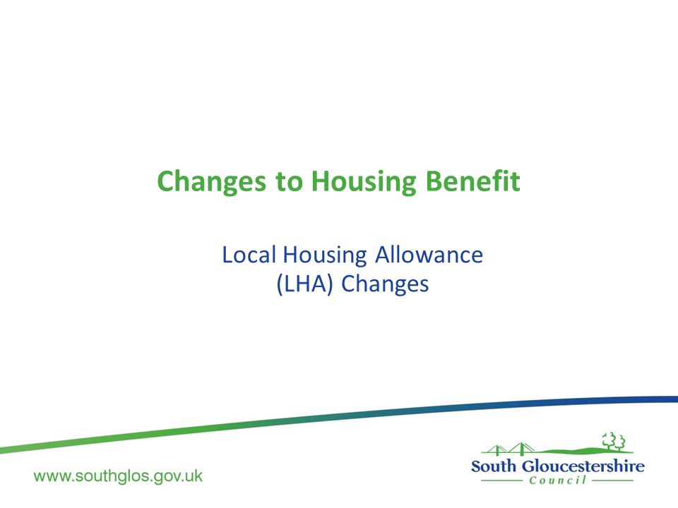 Changes to Housing Benefit Local Housing Allowance (LHA) Changes