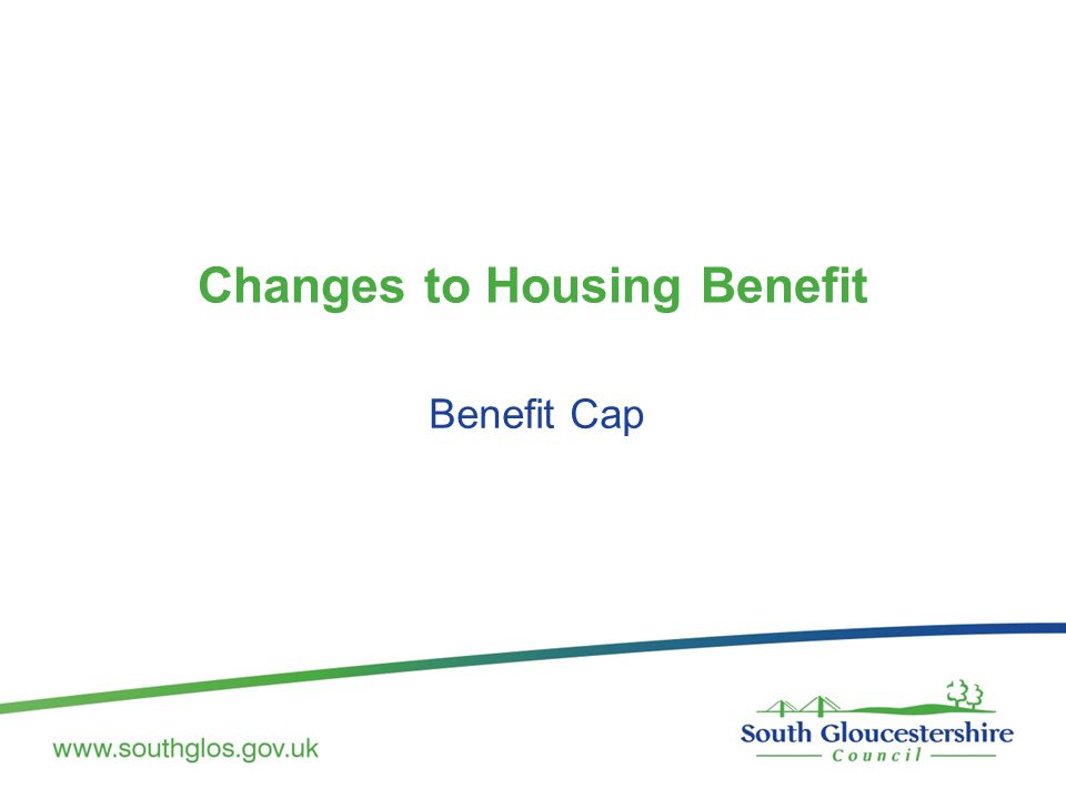 Changes to Housing Benefit Benefit Cap