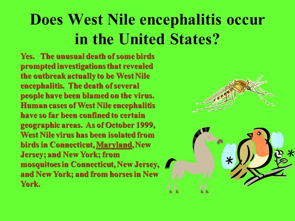 How do people get West Nile encephalitis.