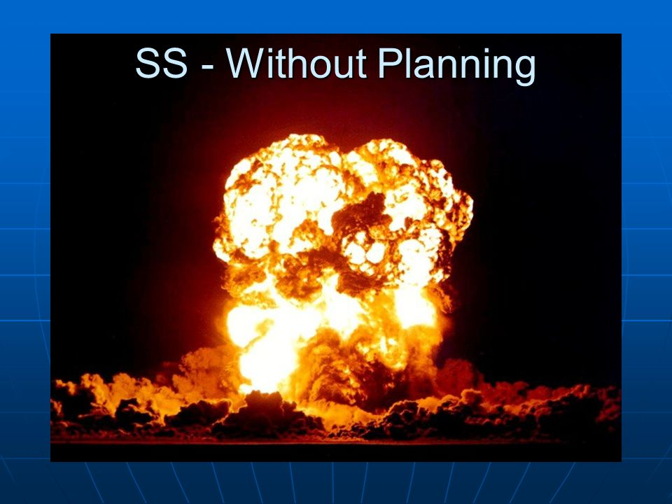 SS - Without Planning