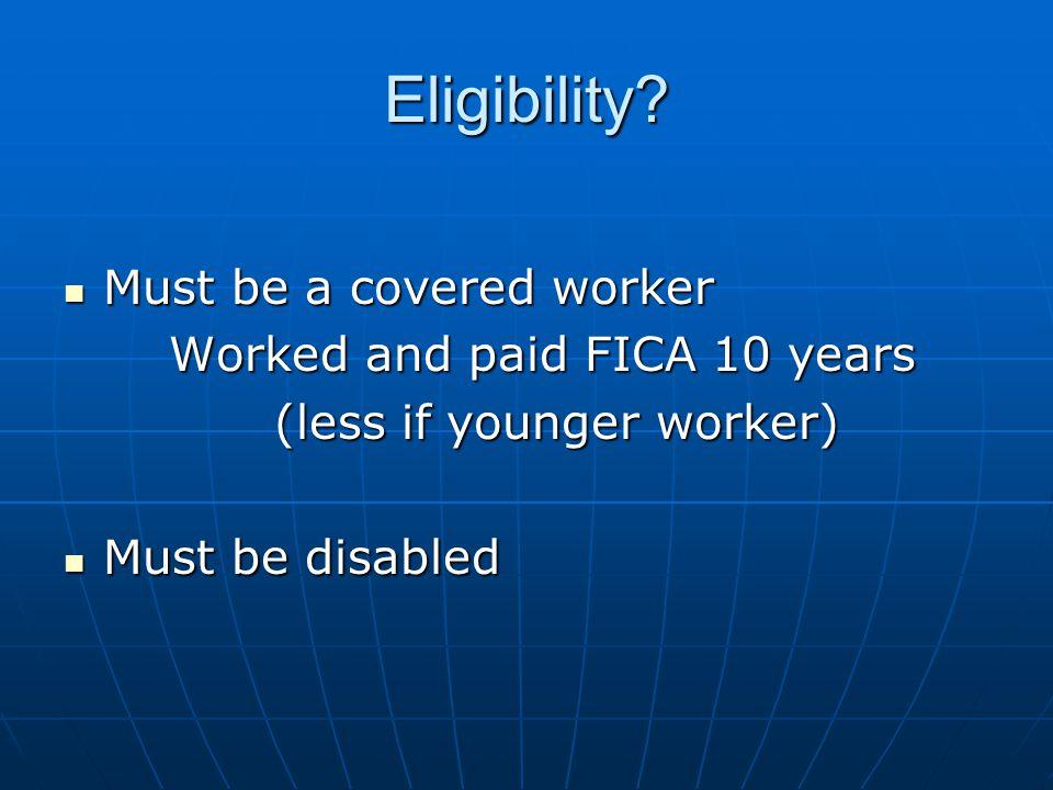 Eligibility.