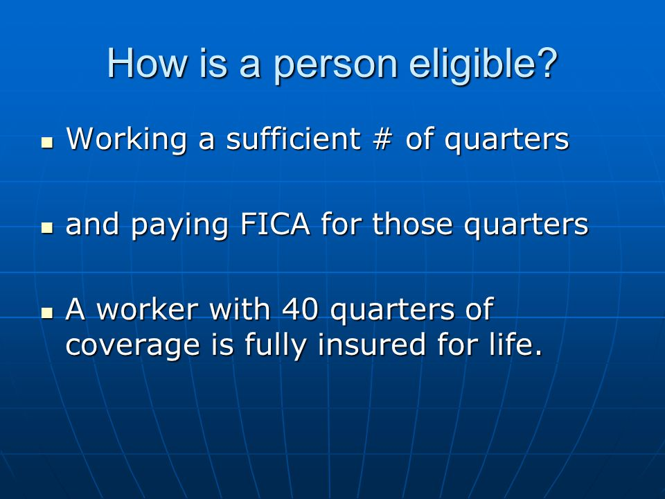 How is a person eligible.
