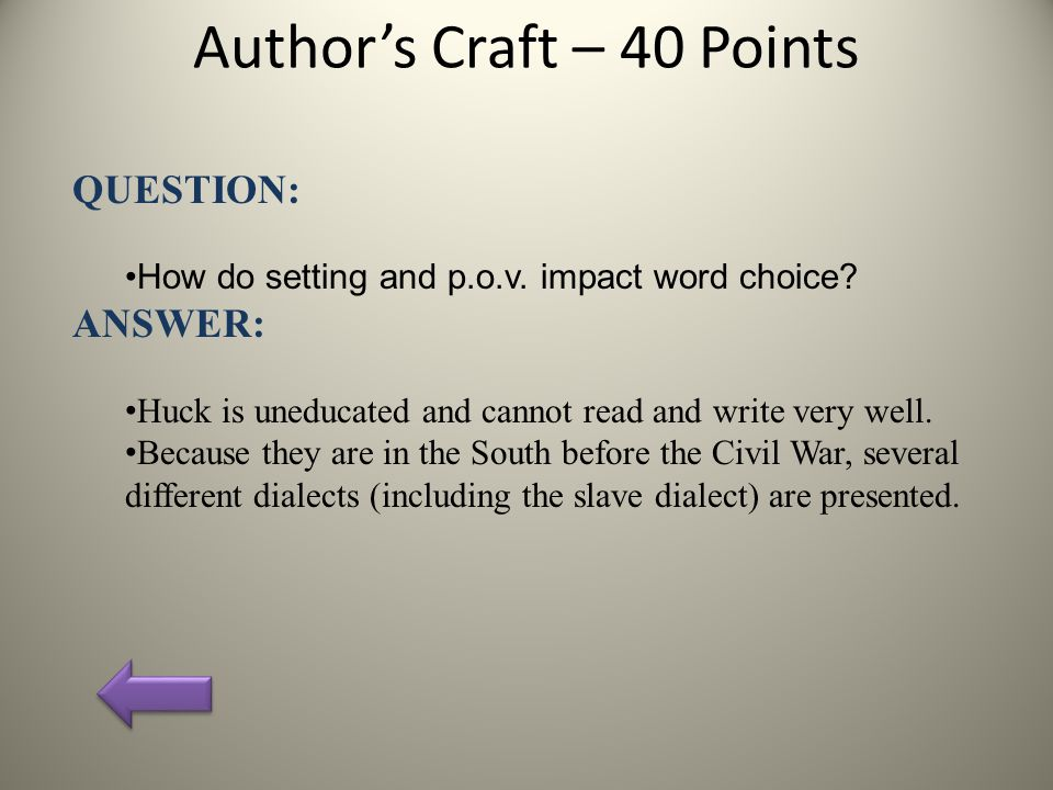 Author's Craft – 40 Points QUESTION: How do setting and p.o.v.