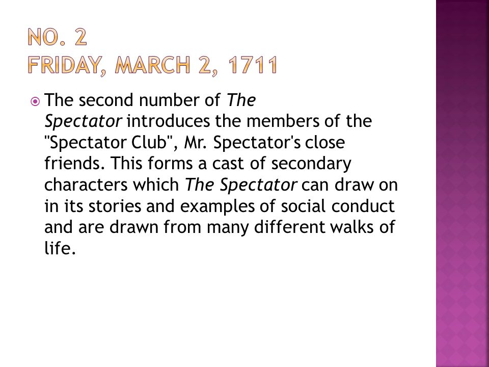  The second number of The Spectator introduces the members of the Spectator Club , Mr.