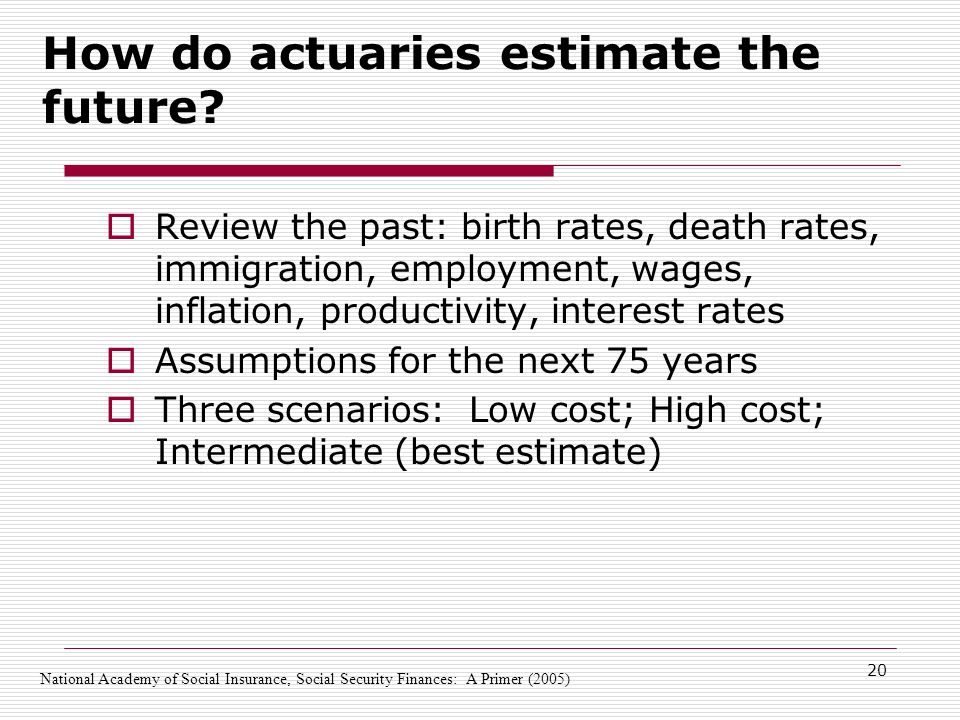 20 How do actuaries estimate the future.