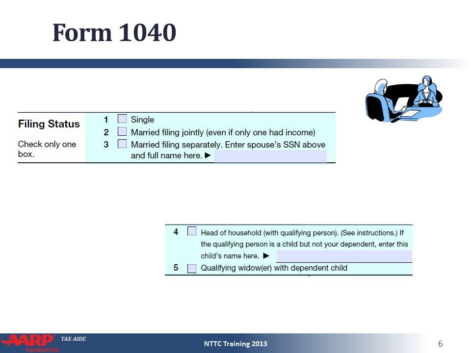 TAX-AIDE Form 1040 NTTC Training 2013 6