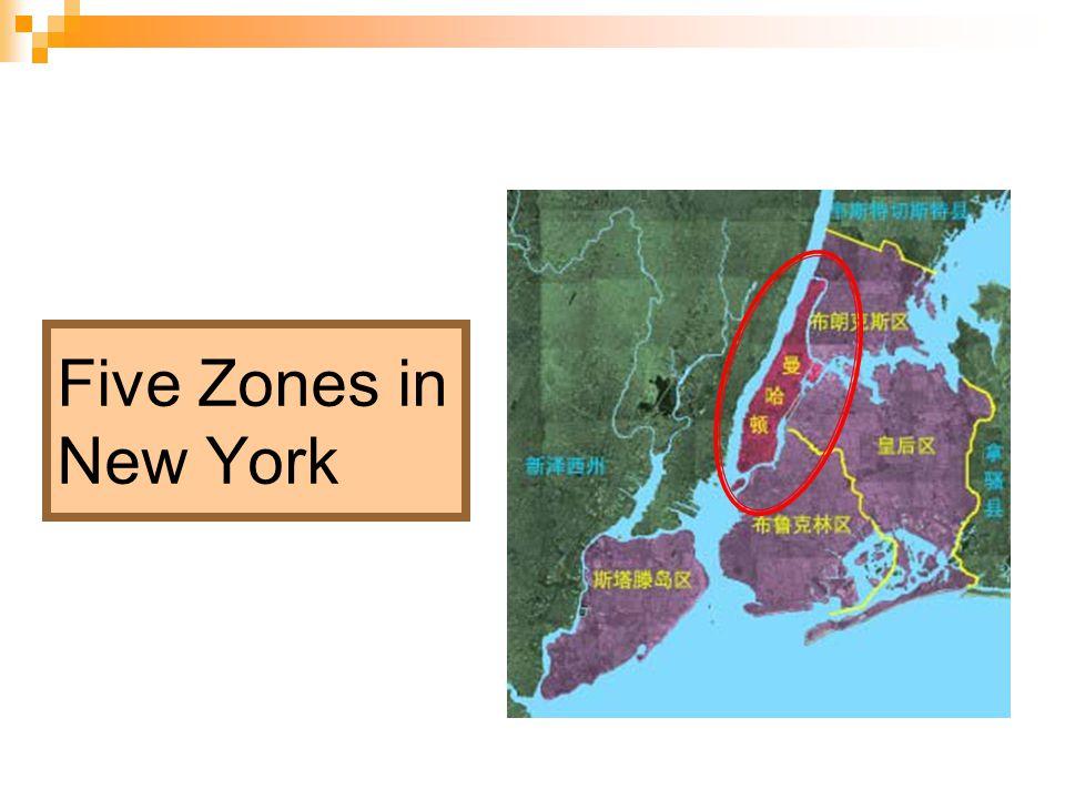 Five Zones in New York
