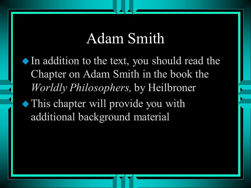 Adam Smith 1723-1790