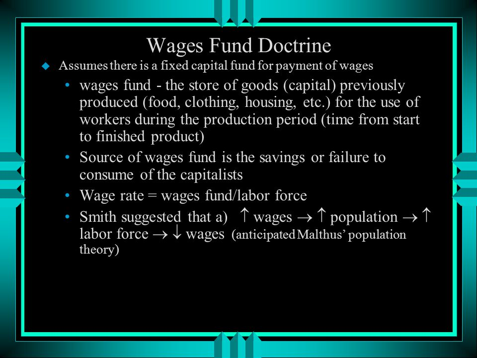 Wage and Profit u Wages vary in inverse proportion to the agreeableness of the employment.
