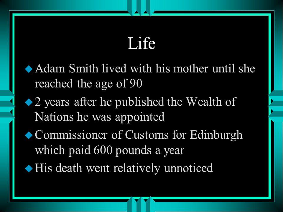 Life u Smith met with Benjamin Franklin u He was impressed with Mr.