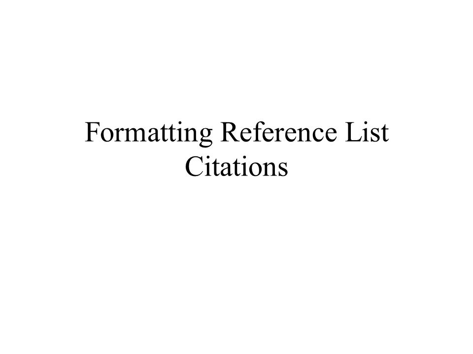 Formatting Reference List Citations