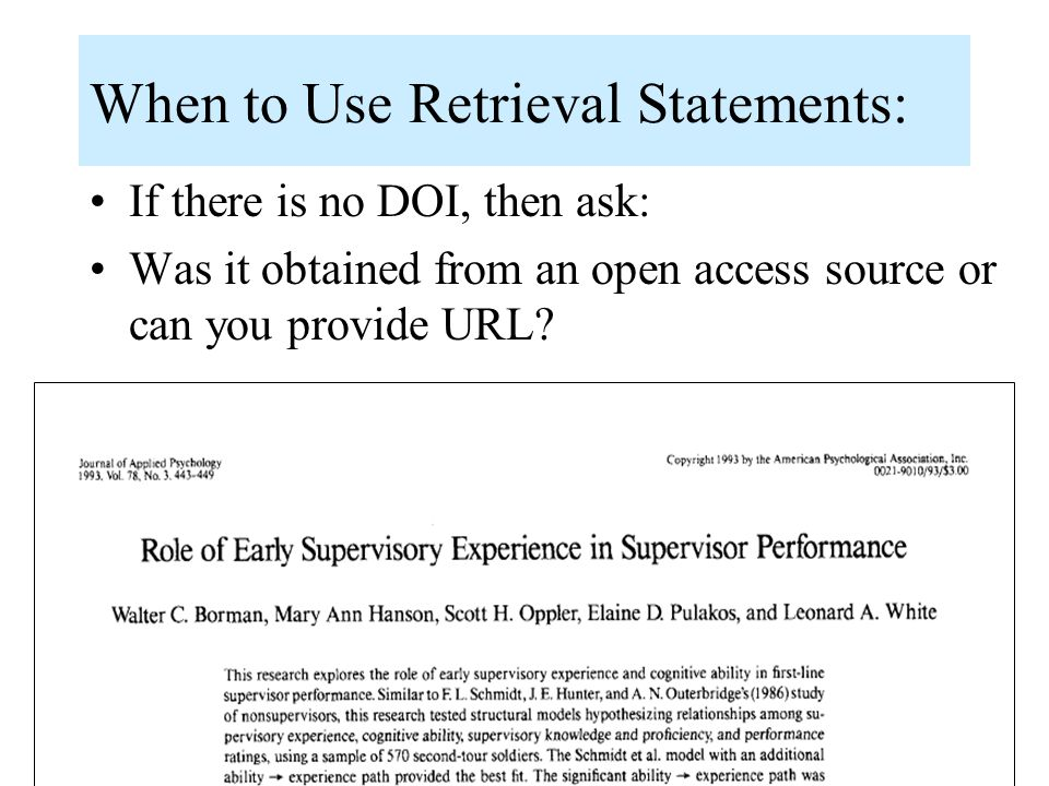 When to Use Retrieval Statements: If there is no DOI, then ask: Was it obtained from an open access source or can you provide URL?