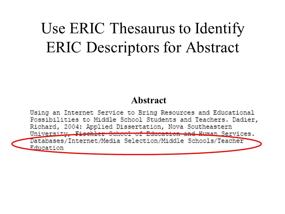 Use ERIC Thesaurus to Identify ERIC Descriptors for Abstract Abstract