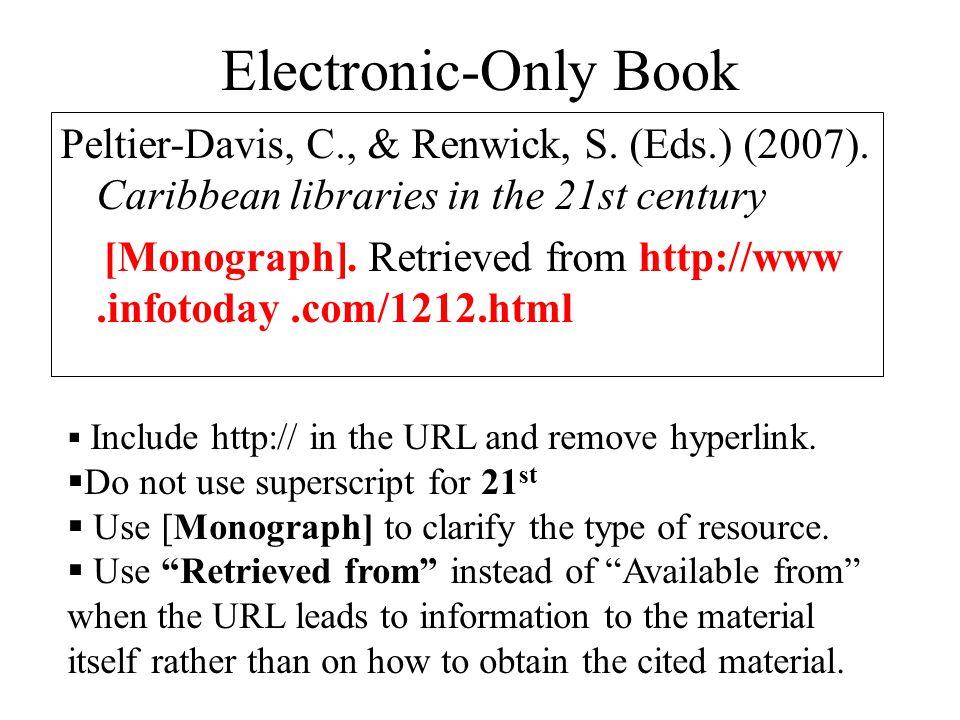 Electronic-Only Book Peltier-Davis, C., & Renwick, S.