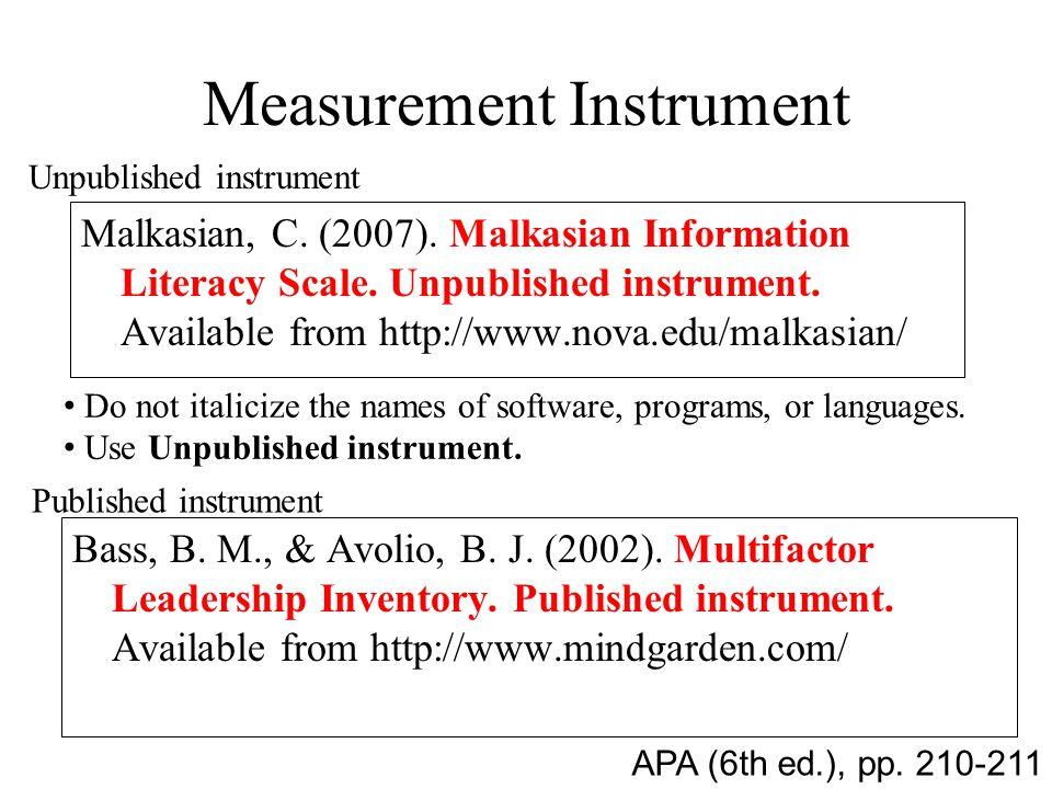 Measurement Instrument APA (6th ed.), pp. 210-211 Bass, B.