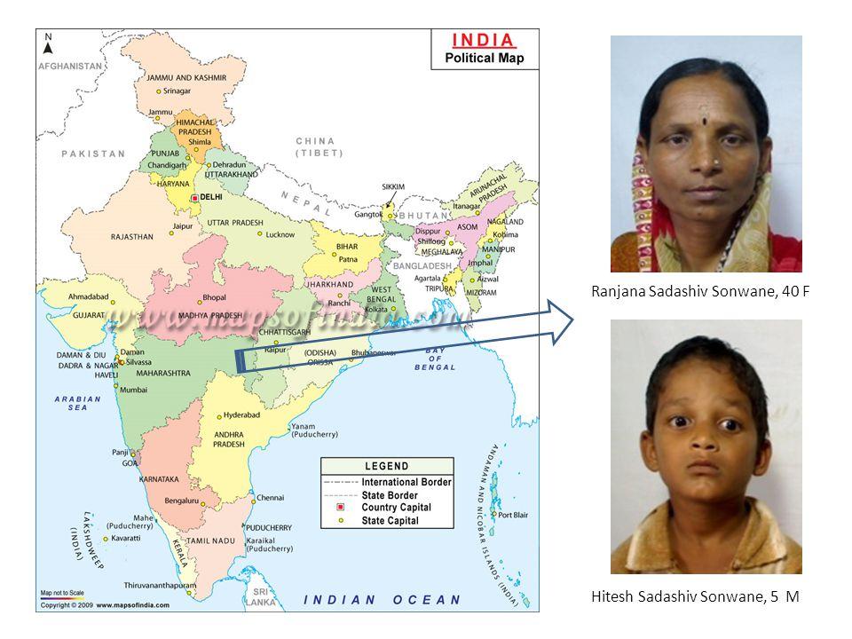 Ranjana Sadashiv Sonwane, 40 F Hitesh Sadashiv Sonwane, 5 M