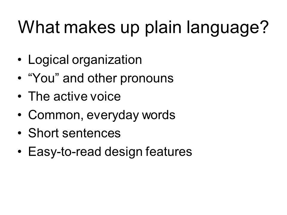 What makes up plain language.