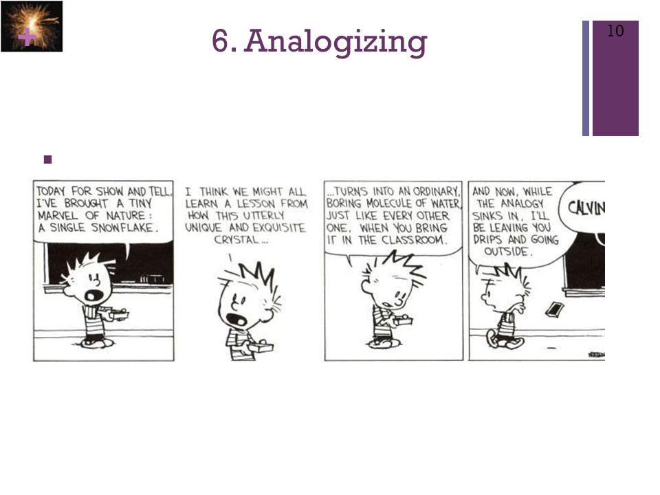 + 6. Analogizing 10