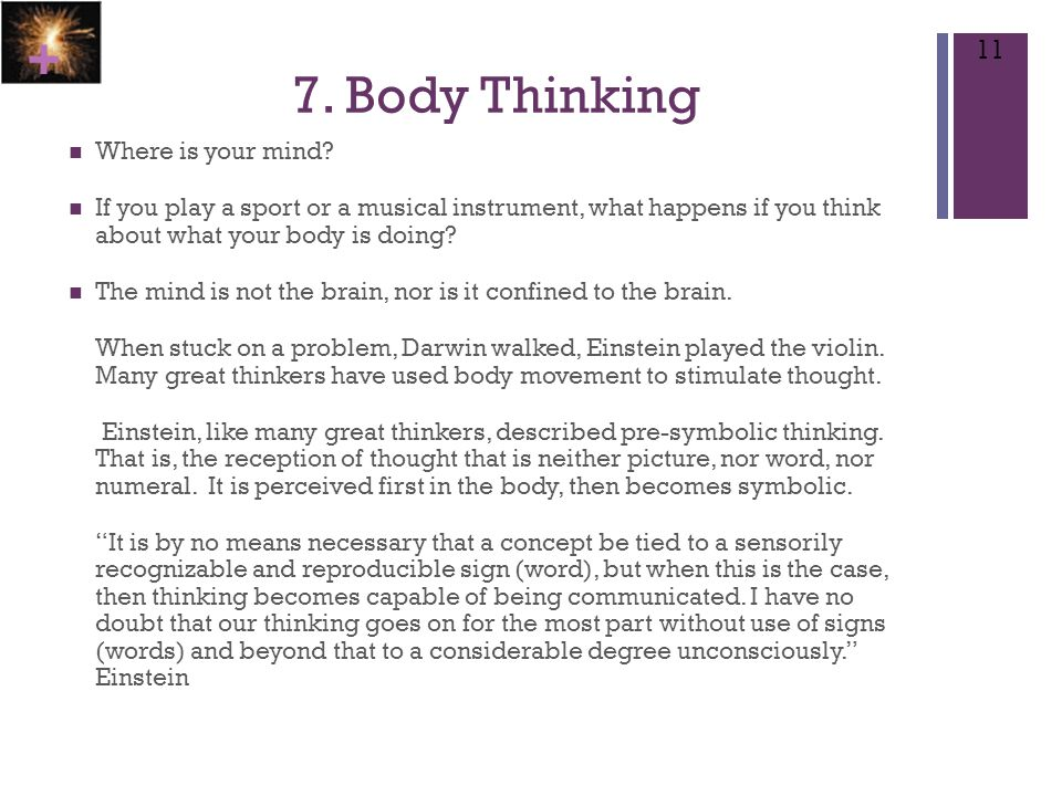 + 7.Body Thinking Where is your mind.