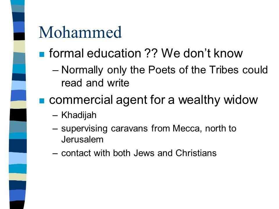 Mohammed n formal education .