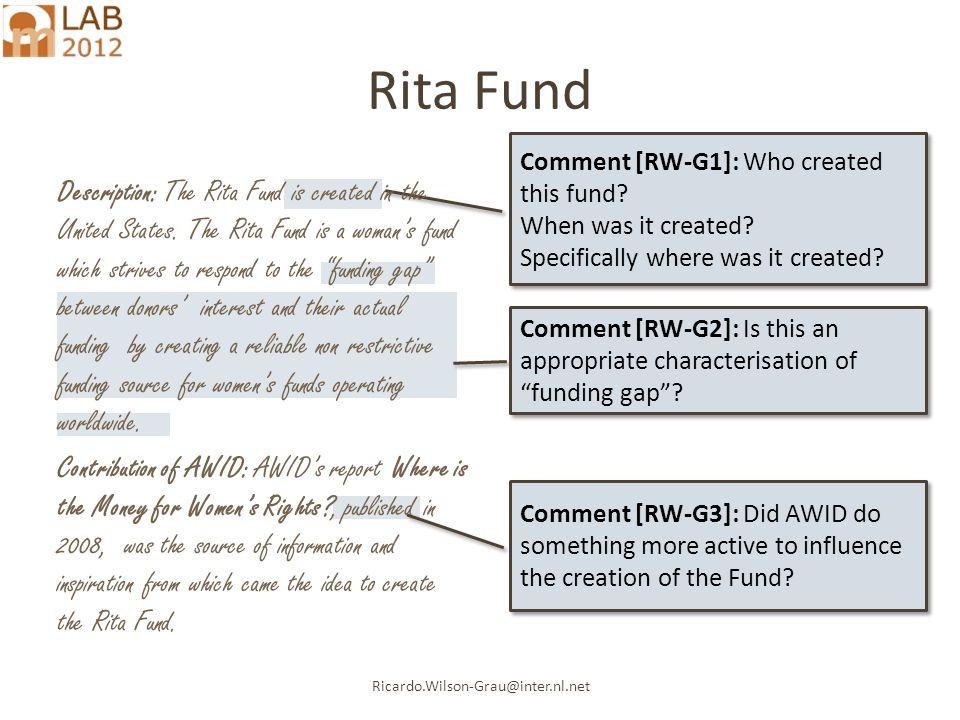 Ricardo.Wilson-Grau@inter.nl.net Rita Fund Comment [RW-G1]: Who created this fund.
