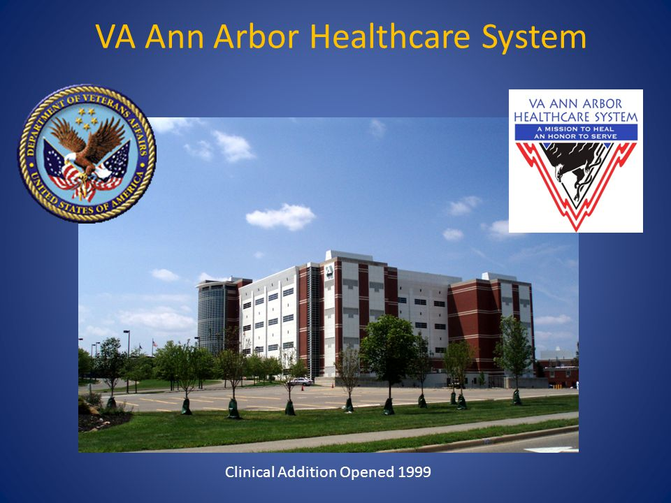 VA Ann Arbor Healthcare System Clinical Addition Opened 1999