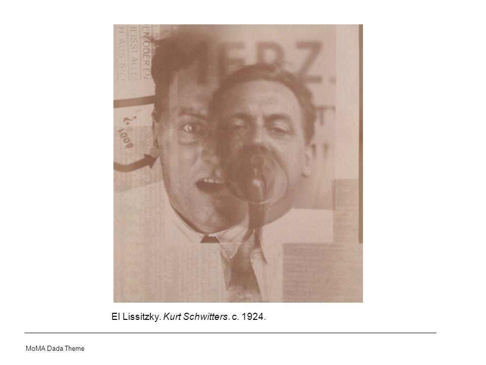 El Lissitzky. Kurt Schwitters. c. 1924. MoMA Dada Theme
