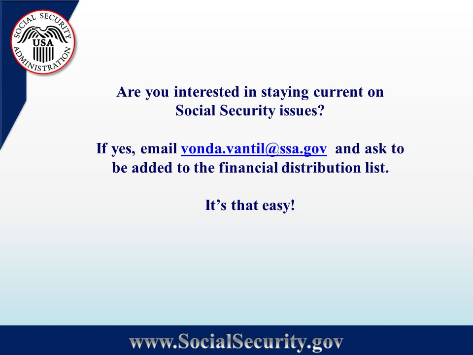 Are you interested in staying current on Social Security issues.