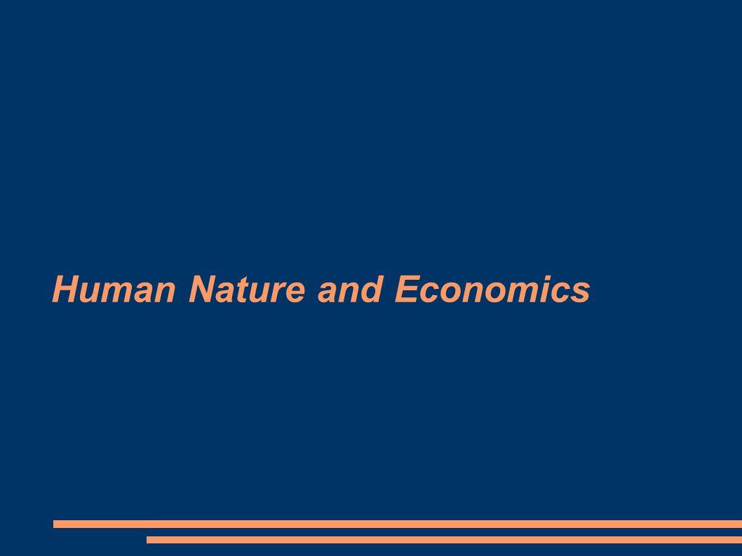 Human Nature and Economics