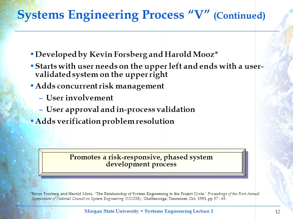 Morgan State University Systems Engineering Lecture 1 12 *Kevin Forsberg and Harold Mooz,