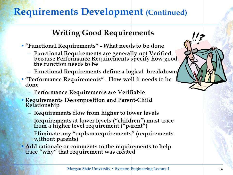 "Morgan State University Systems Engineering Lecture 1 14 Writing Good Requirements ""Functional Requirements"" - What needs to be done – Functional Requ"