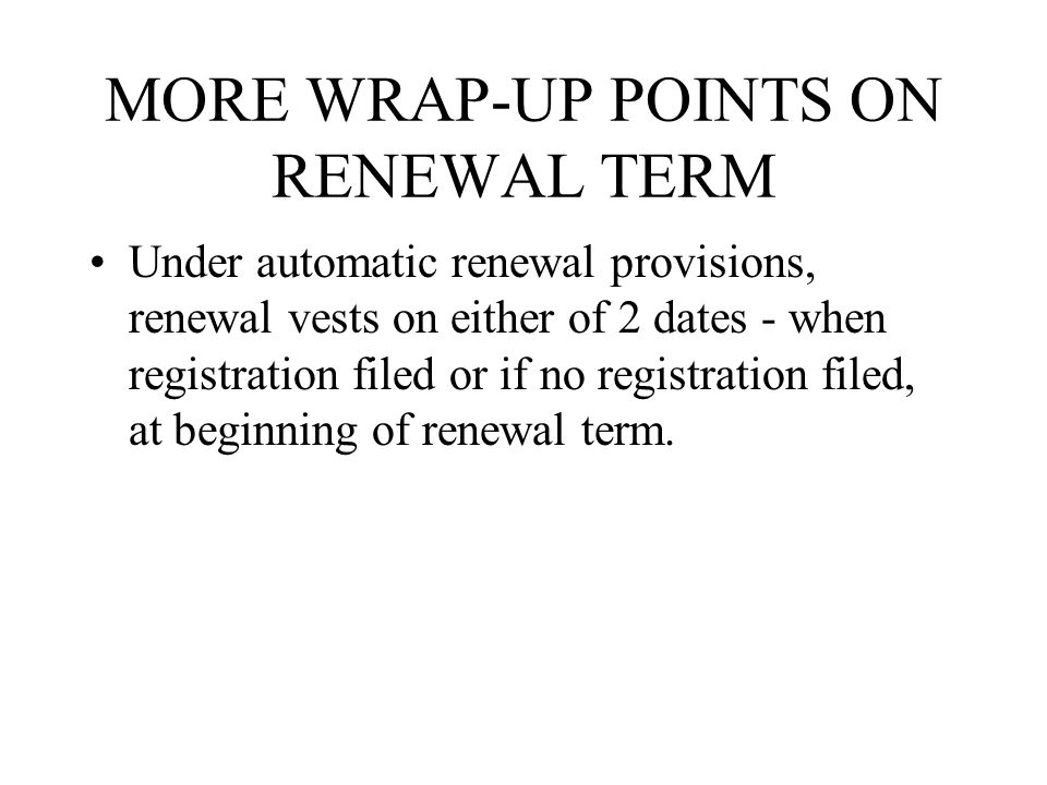 All rights revert to those having right to terminate Derivative works can continue to be exploited under terms of grant No new derivative works can be prepared after termination date Termination rights vest when notice served