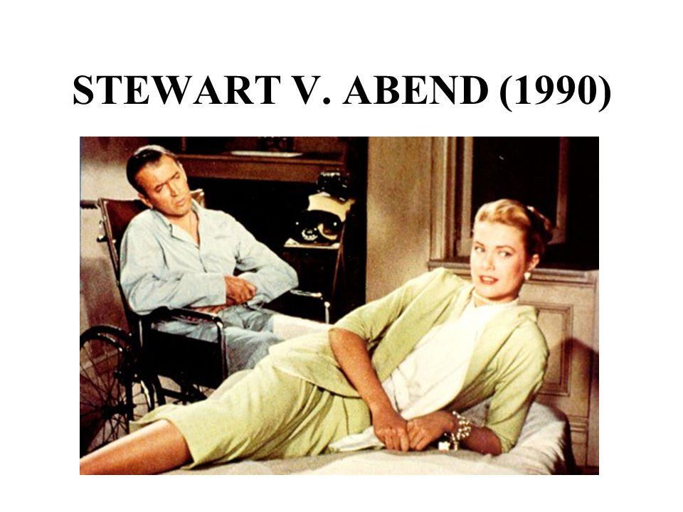 STEWART V. ABEND (1990)