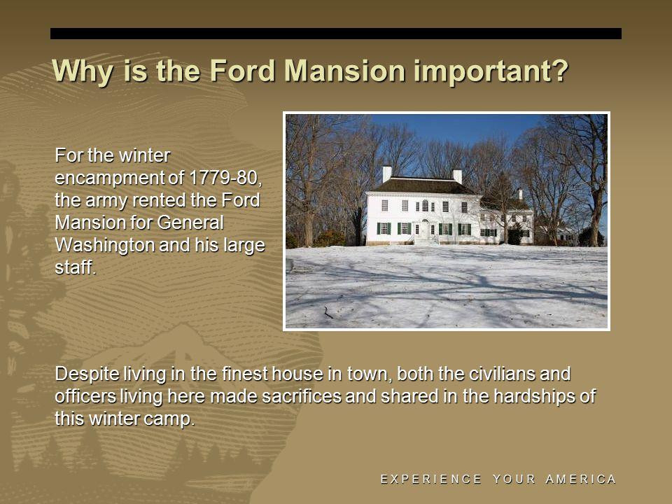 E X P E R I E N C E Y O U R A M E R I C A Washington's Bedroom General Washington saw his home at Mt.