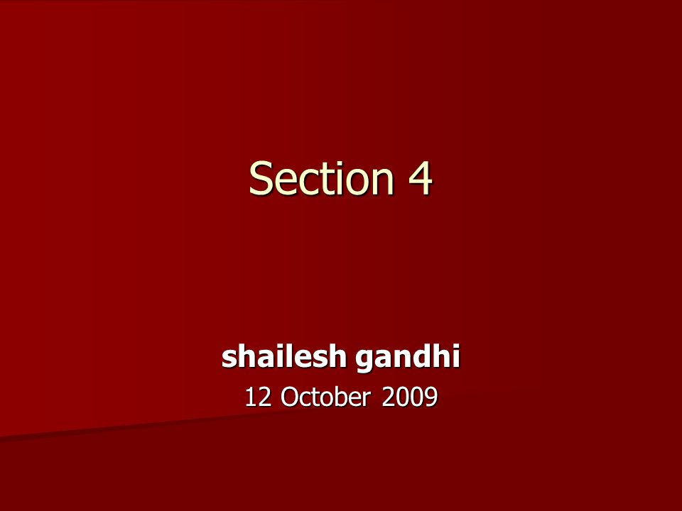 Section 4 shailesh gandhi 12 October 2009