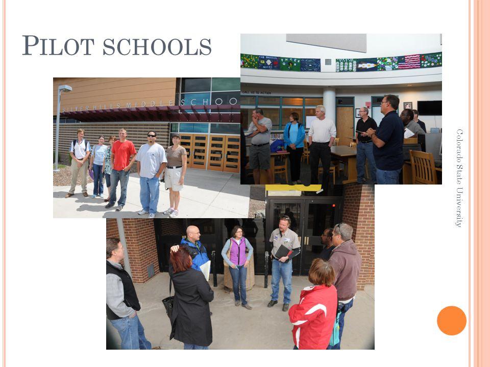 P ILOT SCHOOLS Colorado State University