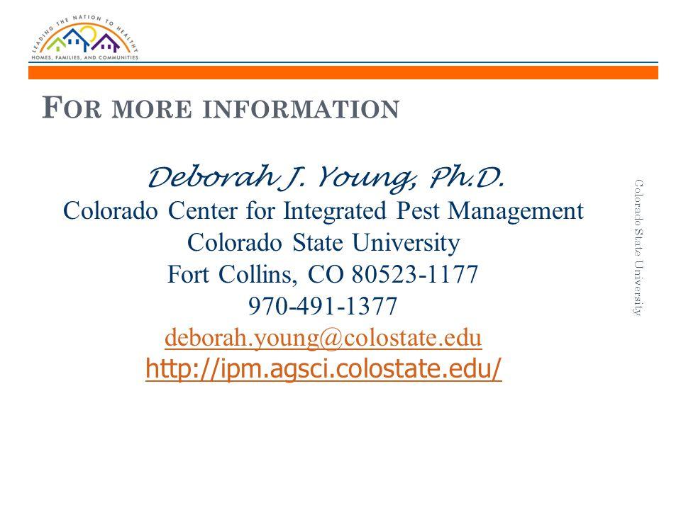 F OR MORE INFORMATION Deborah J. Young, Ph.D.