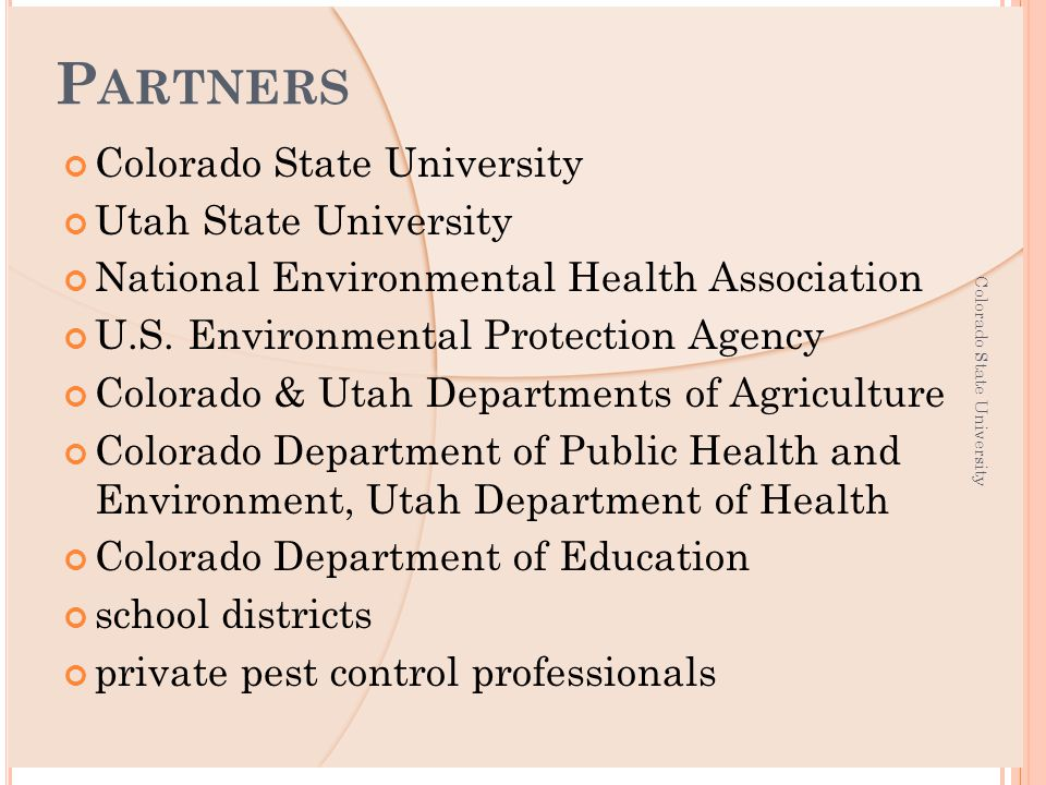 P EST CONTROL PROFESSIONALS Professionals who have contracts with school districts Very familiar with IPM on a scale of 1 to 5 ) Colorado State University